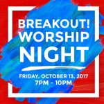 Breakout Worship Night Social Media Video Campaign